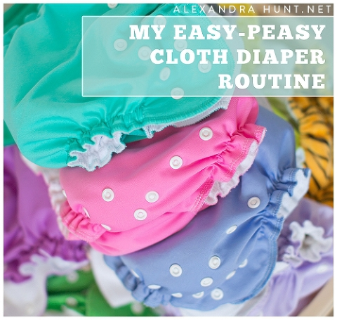 CLOTH DIAPER ROUTINE